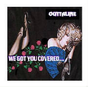 OUTTALINE / WE GOT YOU COVERED